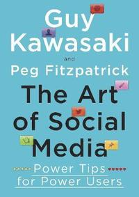 The Art of Social Media (inbunden)