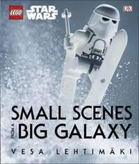 LEGO Star Wars Small Scenes from A Big Galaxy (inbunden)