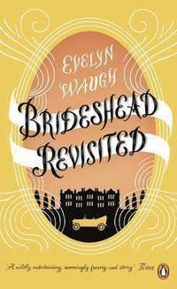 Brideshead Revisited (h�ftad)