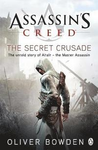 Assassin's Creed: The Secret Crusade (h�ftad)