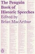 The Penguin Book Of Historic Speeches,