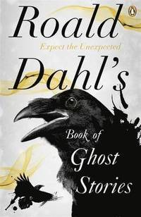 Roald Dahl's Book of Ghost Stories (h�ftad)