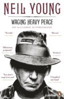Waging Heavy Peace (inbunden)