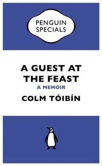 Guest at the Feast (Penguin Specials) (h�ftad)