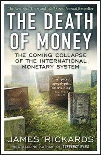 Death of Money (inbunden)