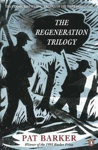 The Regeneration Trilogy (h�ftad)