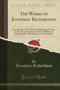 The Works of Jonathan Richardson