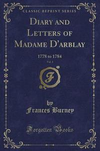 Diary and Letters of Madame D'Arblay, Vol. 1