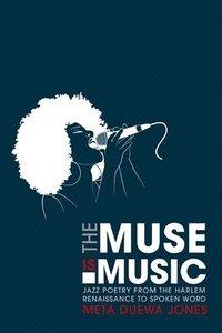 The Muse Is Music (inbunden)