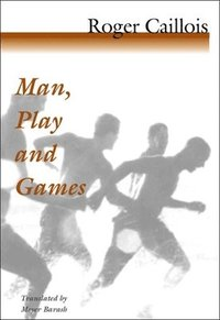 Man, Play and Games (h�ftad)