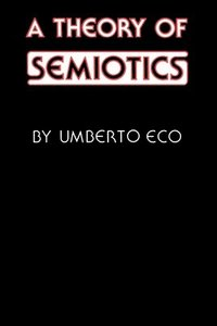 A Theory of Semiotics (pocket)