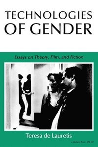 Technologies of Gender (h�ftad)