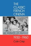 The Classic French Cinema 1930-1960