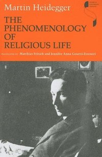 The Phenomenology of Religious Life (h�ftad)