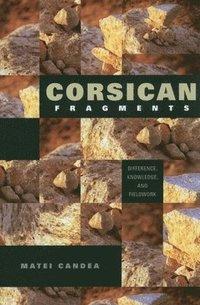 Corsican Fragments (h�ftad)