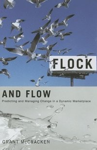 Flock and Flow (inbunden)