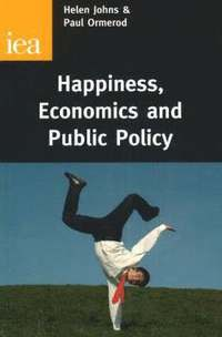 Happiness, Economics and Public Policy