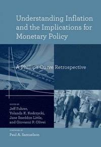 Understanding Inflation and the Implications for Monetary Policy (inbunden)