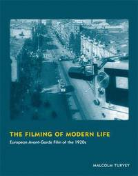 The Filming of Modern Life (inbunden)