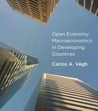 Open Economy Macroeconomics in Developing Countries (inbunden)