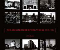 The Architecture of Red Vienna, 1919-1934 (inbunden)