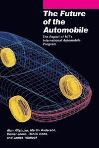 The Future of the Automobile (inbunden)