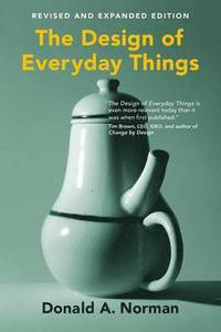 The Design of Everyday Things (h�ftad)