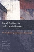 Moral Sentiments and Material Interests (h�ftad)