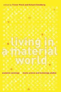 Living in a Material World (h�ftad)