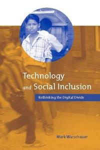 Technology and Social Inclusion (h�ftad)