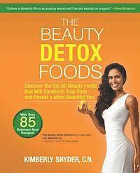The Beauty Detox Foods (h�ftad)