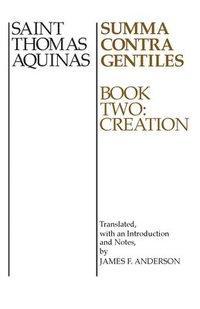 Summa Contra Gentiles: v. 2 Creation (h�ftad)