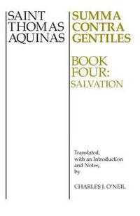 Summa Contra Gentiles: bk.4 Salvation