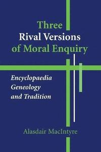 Three Rival Versions of Moral Enquiry (h�ftad)
