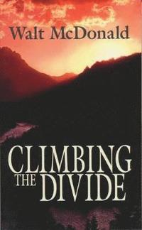 Climbing the Divide (h�ftad)
