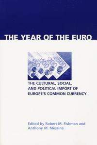 The Year of the Euro (inbunden)