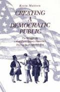 Creating a Democratic Public