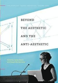 Beyond the Aesthetic and the Anti-Aesthetic (h�ftad)