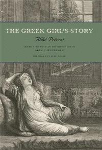The Greek Girl's Story (h�ftad)