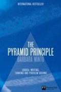 The Pyramid Principle: Logic in Writing and Thinking 3rd Edition