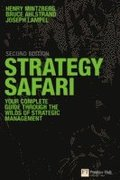 Strategy Safari: Your Complete Guide Through the Wilds of Strategic Management 2nd Edition