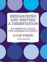 Researching and Writing a Dissertation (h�ftad)