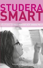 Studera smart: Så lyckas du med tentor och andra prov