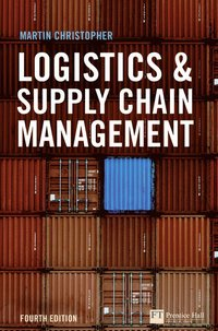 Logistics and Supply Chain Management (inbunden)