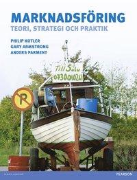 Marknadsf�ring: teori, strategi och praktik (h�ftad)