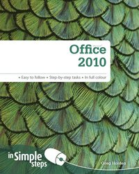 Microsoft Office 2010 In Simple Steps (h�ftad)