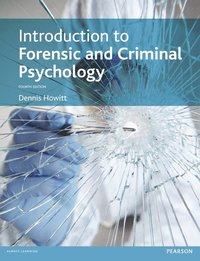 Introduction to Forensic and Criminal Psychology (h�ftad)