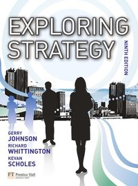 Exploring Strategy text only plus MyStrategyLab and The Strategy Experience simulation (h�ftad)