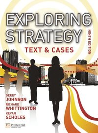 Exploring Strategy Text & Cases plus MyStrategyLab and The Strategy Experience simulation (h�ftad)