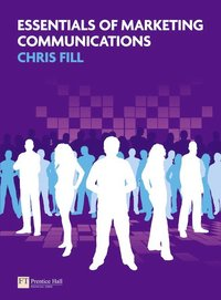 Essentials of Marketing Communications (h�ftad)